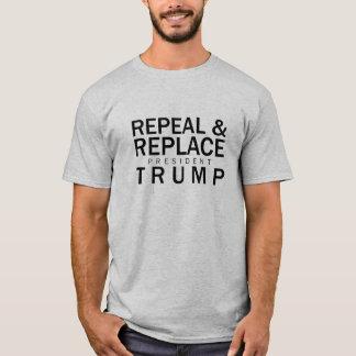 Abrogez et remplacez le Président Trump T-shirt