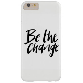« Accélérateur de prise changements the » gaine de Coque Barely There iPhone 6 Plus