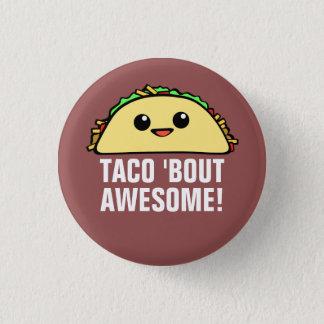 Accès de taco 'impressionnant badges