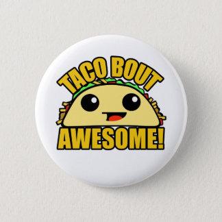 Accès de taco impressionnant badges