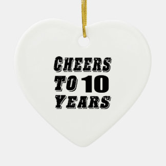 Acclamations à 10 ans d'anniversaire ornement cœur en céramique