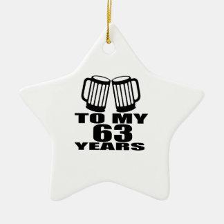 Acclamations à mes 63 années d'anniversaire ornement étoile en céramique