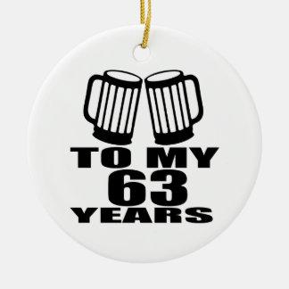 Acclamations à mes 63 années d'anniversaire ornement rond en céramique