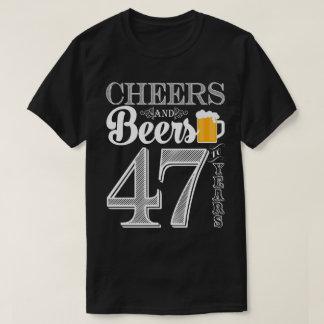 Acclamations et bières à 47 ans le T-shirt