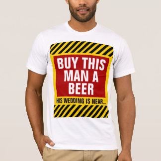 Achetez cet homme un enterrement de vie de jeune t-shirt