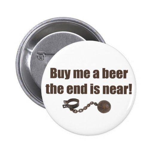 Achetez-moi un bouton d'enterrement de vie de jeun badges