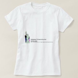 Acte de citoyenneté d'adopté t-shirt
