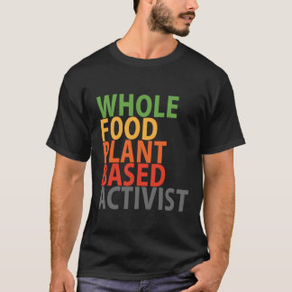 Activiste de WFPB - T-shirt