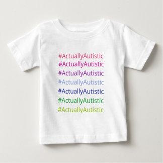 #ActuallyAutistic T-shirt Pour Bébé