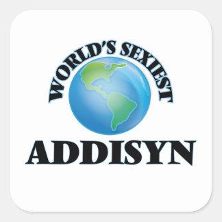 Addisyn le plus sexy du monde autocollant carré