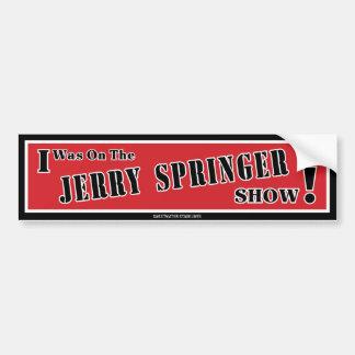 Adhésif pour pare-chocs de Jerry Springer Autocollant De Voiture