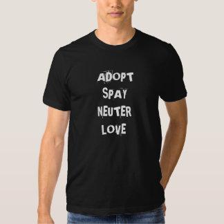 ADOPT*SPAY*NEUTER*LOVE T-SHIRTS