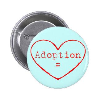Adoption = amour en rouge badge
