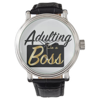 Adulting comme une montre du patron |