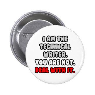 Affaire avec elle… rédacteur technique drôle badge