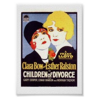 Affiche de divorce d enfants de Clara Bow Esther R