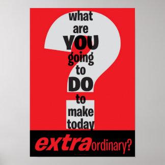 Affiche de motivation - rendez aujourd hui extraor
