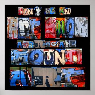 Affiche trouvée de graffiti d'art posters