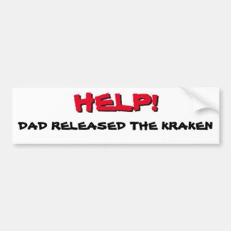 Aide ! Le papa a libéré le rouge de Kraken sur le Autocollant De Voiture