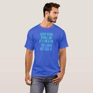 Aidez-moi à renverser mon dos de camion plus de t-shirt
