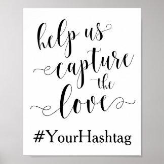 Aidez-nous à capturer l'amour - épouser le signe poster