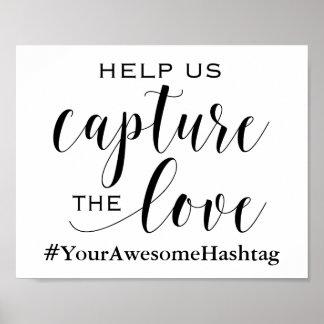 Aidez-nous à capturer l'amour - épouser le signe posters