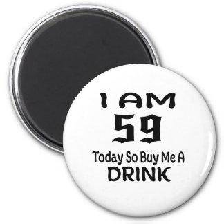 Aimant 58 achetez-aujourd'hui ainsi moi une boisson