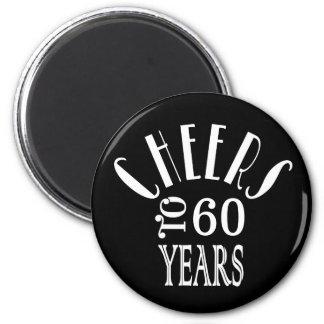 Aimant Acclamations à 60 ans ou à tout noir de cadeau
