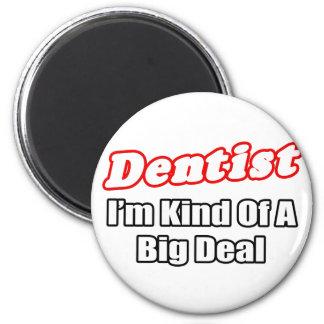 Aimant Affaire de dentiste…