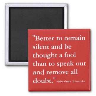 Aimant Améliorez pour rester silencieux