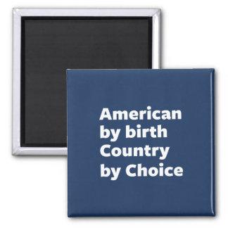Aimant Américain par naissance, pays par choix