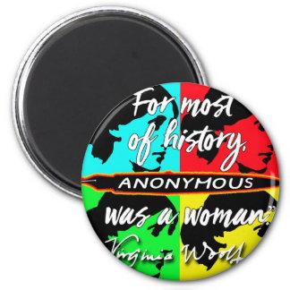 Aimant Anonyme était une citation de la Virginie Woolf de