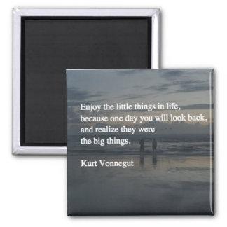Aimant Appréciez les petites choses dans la vie