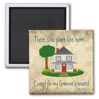 Aimant Aucun endroit n'aiment à la maison excepté le