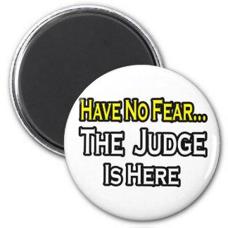 Aimant Aucun juge de crainte…