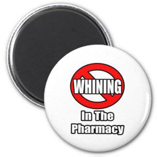 Aimant Aucune pleurnicherie dans la pharmacie
