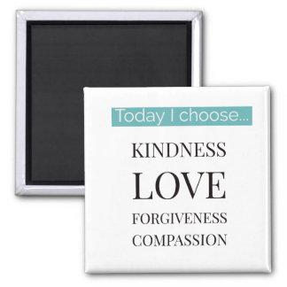 Aimant Aujourd'hui je choisis… l'aimant inspiré