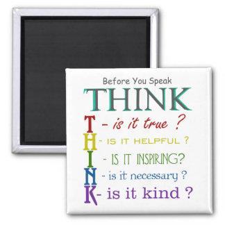 Aimant Avant que vous parliez - pensez que coloré
