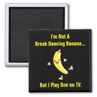 Aimant Banane drôle de break dance