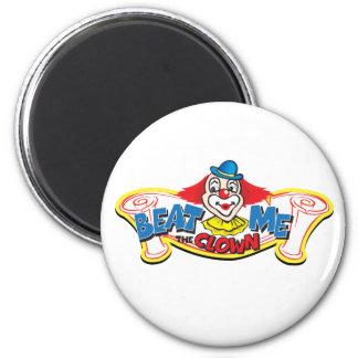 Aimant Battez-moi le clown