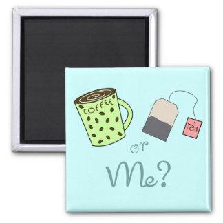 Aimant Café, thé ou MOI ?