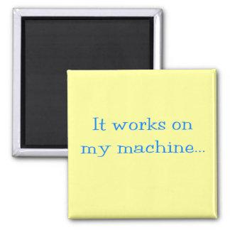 Aimant Cela fonctionne sur ma machine