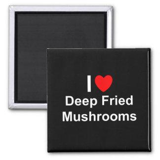 Aimant Champignons cuits à la friteuse