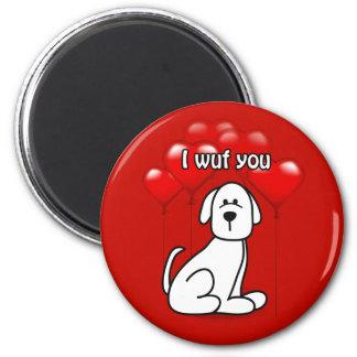 Aimant Chien Wuf de Valentine vous coeur monte en ballon