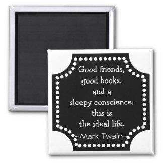 Aimant Citation de Mark Twain - la vie idéale inspirée