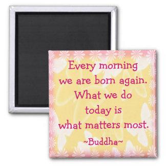 Aimant Citation de motivation de matin de Bouddha