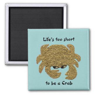Aimant Crabe contrarié drôle