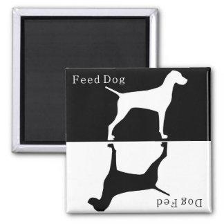 Aimant de chien d'alimentation/Fed de chien :