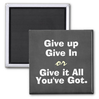 Aimant De motivation abandonnez donnent dans la citation