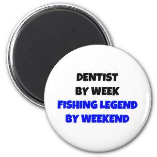 Aimant Dentiste par légende de pêche de semaine par